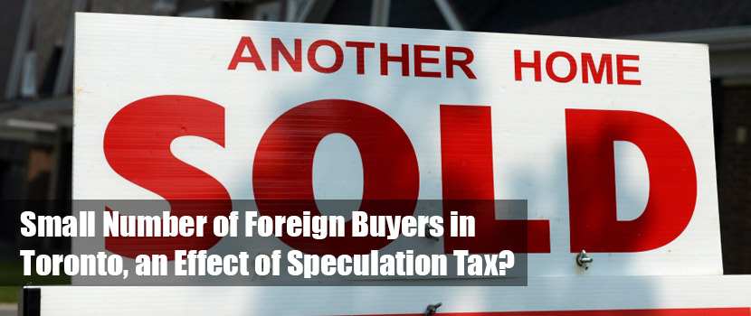 Small Number of Foreign Buyers in Toronto, an Effect of Speculation Tax?